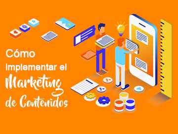 Como implementar el Marketing de Contenidos