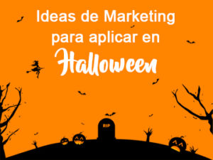 Ideas de marketing para aplicar en Halloween