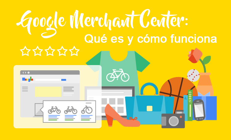 Google Merchant Center Que es y como funciona