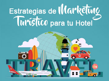Estrategias Marketing Turístico para Hoteles