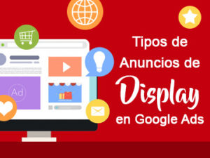 Tipos de anuncios de Display en Google Ads